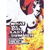 Robbie Williams - What We Did Last Summer