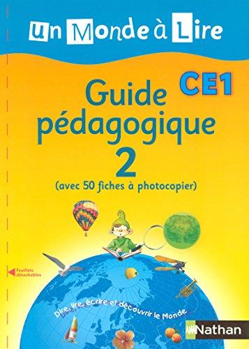 Un Monde à lire CE1 par Catherine Boyer, Mireille Hartmann, Isabelle Le Guay, Nadine Robert