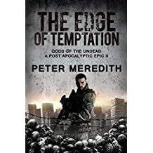 The Edge of Temptation: Gods of the Undead 2 A Post-Apocalyptic Epic