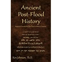 Ancient Post-Flood History (English Edition)