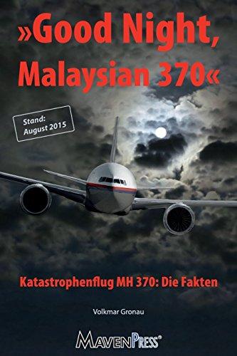 good-night-malaysian-370-katastrophenflug-mh-370-die-fakten-air-crash