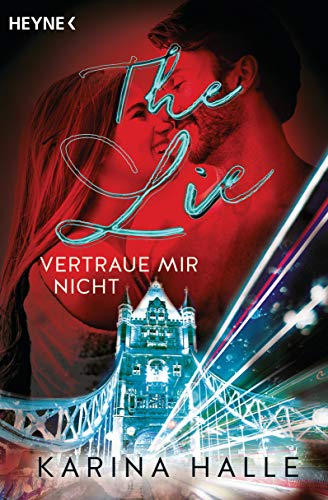 The Lie: Vertraue mir nicht ... (Being with you-Serie 4)