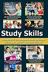 Study Skills: 4 Books in 1! The complete study guide that will prepare you for maximum success! (study skills, exam success, learning strategies, homework)