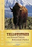Front cover for the book Compass American Guides: Yellowstone and Grand Teton National Parks by Brian Kevin