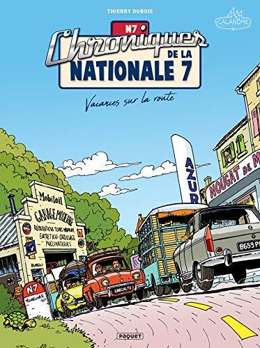 Chroniques de la Nationale 7 T1 : Vacances sur la route