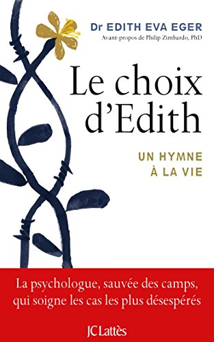 Le choix d'Edith par Dr Edith Eger