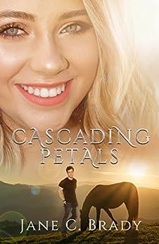 Cascading Petals (English Edition) di [Brady, Jane C]