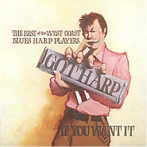 got-harp-if-you-want-it