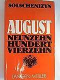 August Neunzehnhundertvierzehn - Alexander Solschenizyn