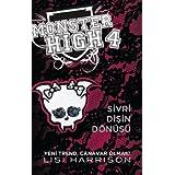 Monster High 4 - Sivri Disin Dönüsü