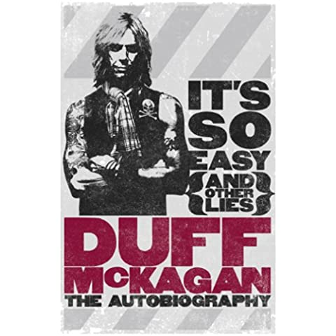 It's So Easy (and other lies): The Autobiography (English Edition)