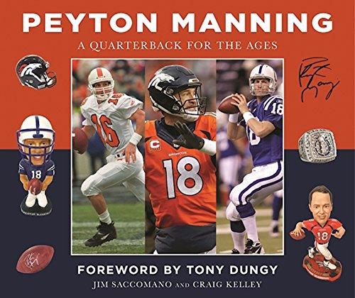 peyton-manning-a-quarterback-for-the-ages