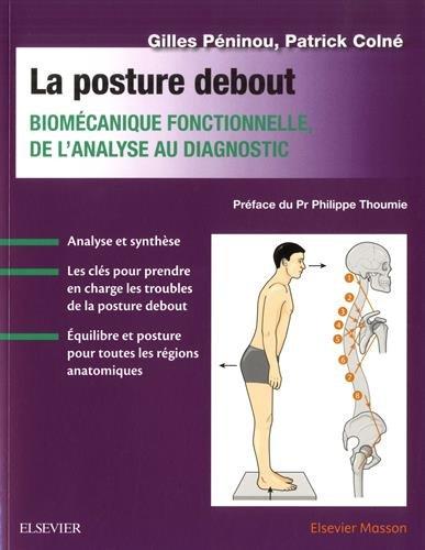 La posture debout: Biomécanique fonctionnelle, de l'analyse au diagnostic