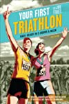 Your First Triathlon, 2nd Ed.: Race-R...