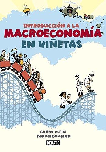Introduccion a la Macroeconomia en Vinetas (Spanish Edition) by Grady Klein (2013-11-12)