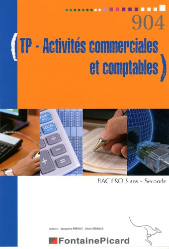 TP Activités commerciales et comptables Bac Pro 3 ans-Seconde