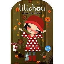 Lilichou dans la forêt