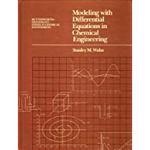 Amazon stanley walas books modelling with differential equations in chemical engineering butterworth heinemann series in chemical engineering fandeluxe