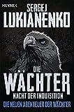 Die Wächter – Nacht der Inquisition: Roman (Die neuen Abenteuer der Wächter, Band 3) bei Amazon kaufen