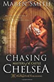 Chasing Chelsea (Masters of the Castle) (Volume 5)