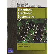 Prentice Hall ASE Test Preparation Series: Electrical and Electronic Systems (A-6)