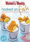 Hooked on Fish (The Australian Women's Weekly)
