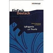 Einfach Deutsch: Iphigenie Auf Tauris by Johann Wolfgang von Goethe (2000-01-01)