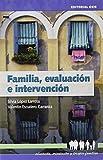 Familia, Evaluación E Intervención-2ª Edic (Educación, orientación y terapia familiar)