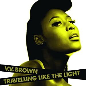 Travelling Like The Light by VV Brown (2009) Audio CD