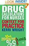 Drug Calculations for Nurses: Context...