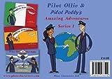 Pilot Ollie & Pilot Polly's Amazing Adventures Series One