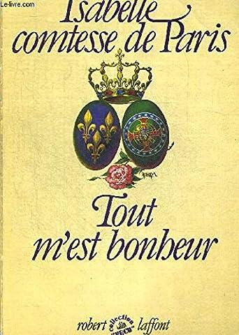 Tout M Est Bonheur - TOUT M EST BONHEUR