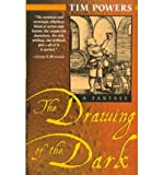 By Tim Powers ( Author ) [ Drawing of the Dark Del Rey Impact By Nov-1999 Paperback