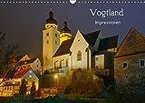 Vogtland - Impressionen (Wandkalender 2019 DIN A3 quer): Ein Querschnitt des Vogtlandes im Wandel der Jahreszeiten. (Mon