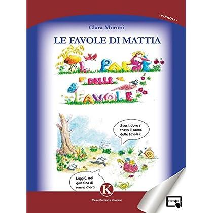 Le Favole Di Mattia