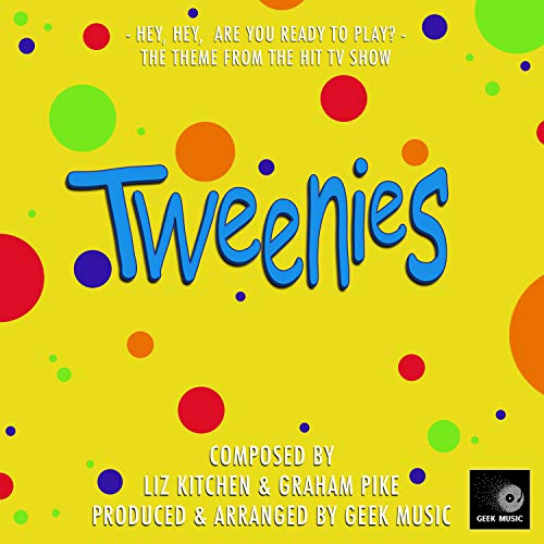 The Tweenies - Theme Song