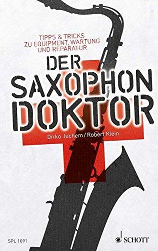 Der-Saxophon-Doktor-Tipps-Tricks-zu-Equipment-Wartung-und-Reparatur-Schott-Pro-Line