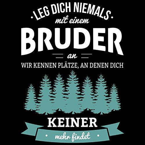 Fashionalarm Herren T-Shirt - Leg dich niemals mit einem Bruder an | Fun Shirt mit Spruch als Geburtstag Geschenk Idee für Geschwister Schwarz