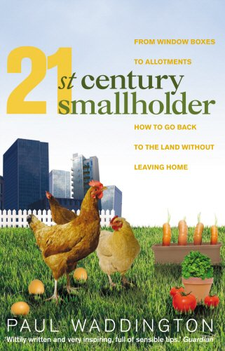 21st-century-smallholder-from-window-boxes-to-allotments-how-to-go-back-to-the-land-without-leaving-