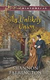 An Unlikely Union by Shannon Farrington front cover