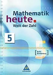 Mathematik heute - Welt der Zahl Ausgabe 2004 für das 5. und 6. Schuljahr in Berlin und Brandenburg: Schülerband 5