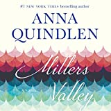Miller's Valley: A Novel by Anna Quindlen front cover