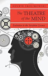 The Theatre of the Mind: Evolution in the Sensitive Cosmos (Quest Books)