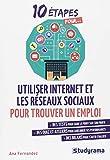 """Afficher """"10 étapes pour utiliser Internet et les réseaux sociaux pour trouver un emploi"""""""