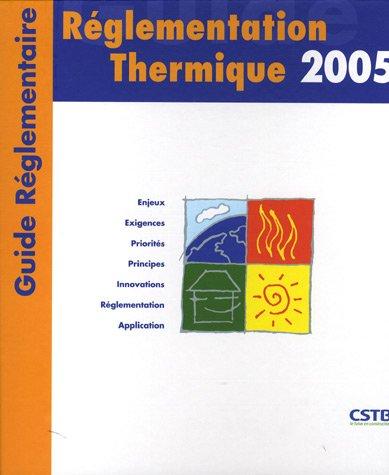 Réglementation Thermique par CSTB