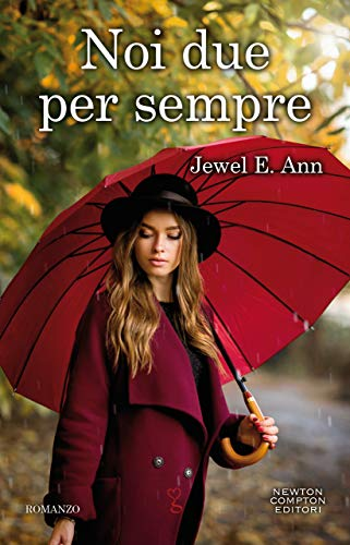 Noi due per sempre (Transcend Duet Series Vol. 2) di [Ann, Jewel E.]