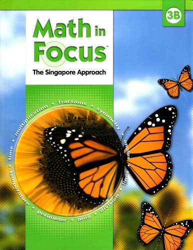 Math in Focus: Singapore Math: Student Edition, Book B Grade 3 2009
