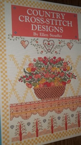 Better Homes And Gardens Cross Stitch (Country Cross-Stitch Designs)