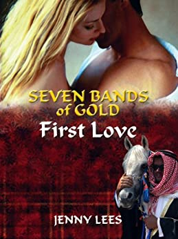 First Love (Seven Bands of Gold Book 1) (English Edition) par [Lees, Jenny]