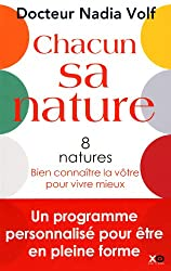 Chacun sa nature - 8 natures, bien connaître la vôtre pour vivre mieux